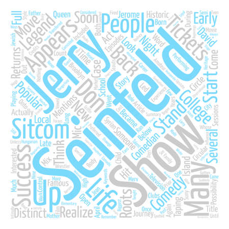 Jerry Seinfeld Tickets A Comedy Legend Returns To His Roots text background word cloud concept