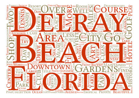 Visit Delray Beach Florida text background word cloud concept