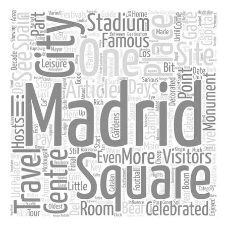 http: Madrid a Guide To The Key Sites And Monuments text word cloud concept