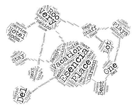 The Esencia Playa Del Carmon Quinta Roo Mexico text background word cloud concept Иллюстрация