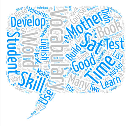 developed: SAT Vocabulary You Don t Have To Memorize The Dictionary text background word cloud concept
