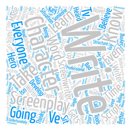 screenplay: Learn How To Write A Screenplay That Actually Gets Made text background word cloud concept