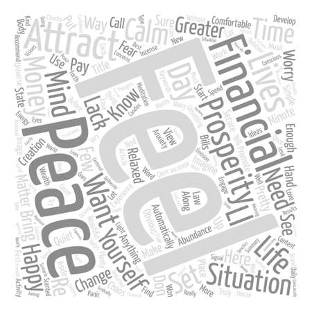 Need Prosperity Get Peaceful text background word cloud concept