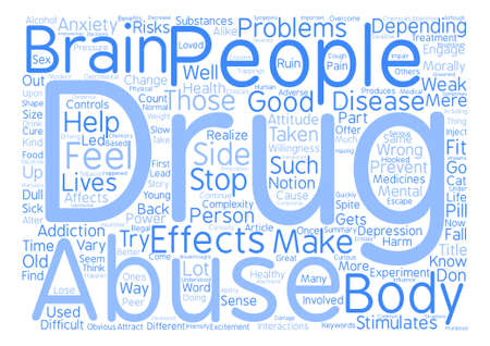 incorrect: The Complexity Of Drug Abuse Word Cloud Concept Text Background