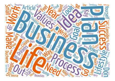 Your business or your life why not both text word cloud concept.