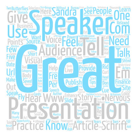 http: How to be a Great Speaker text background word cloud concept Illustration