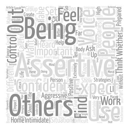 Ten Strategies To Help You Be Assertive text background word cloud concept Illustration