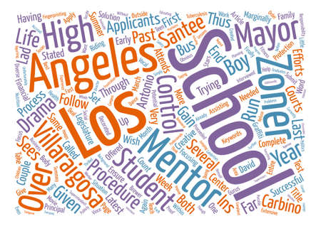 Villaraigosa And Los Angeles Schools Are At It Again text background word cloud concept Illustration