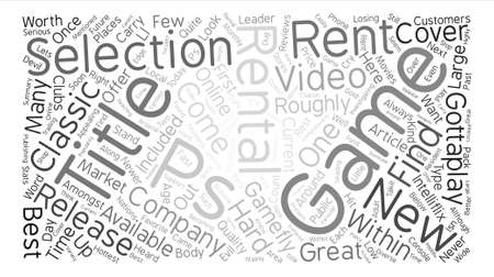 rentals: PS Game Rentals The Best Places to Rent PS Games text background word cloud concept
