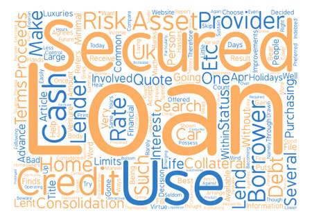 Secured Loans Arrange Cash Without Hassles Word Cloud Concept Text Background
