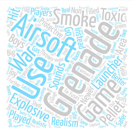 Why Should You Go For A Non Explosive Airsoft Grenade Word Cloud Concept Text Background