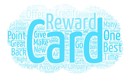 Is Your Rewards Credit Card The Right One text background word cloud concept