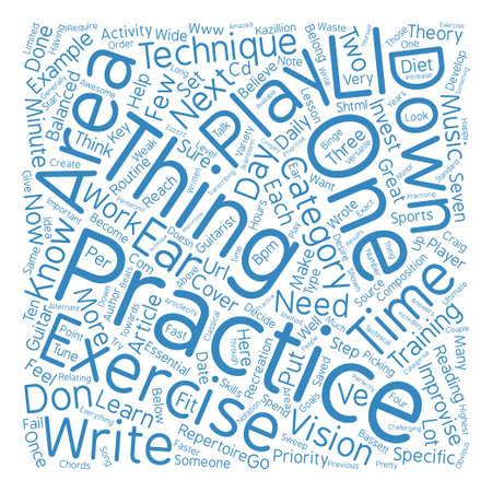 craig: Guitar Players Get a Balanced Practice Diet text background word cloud concept