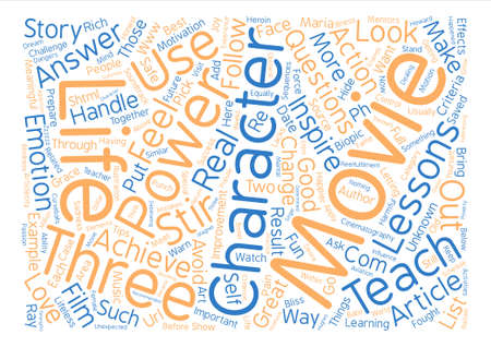 things to look for in a movie that can change your life text background word cloud concept