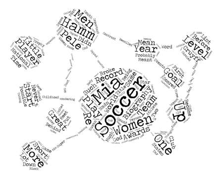 The Queen Of Soccer Mia Hamm Biography Word Cloud Concept Text Background
