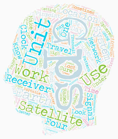 How GPS receivers work text background wordcloud concept Illustration