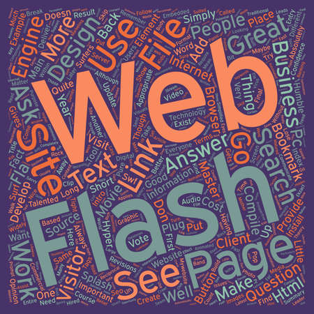 maybe: Is FLASH Appropriate in a Business Web Site text background wordcloud concept