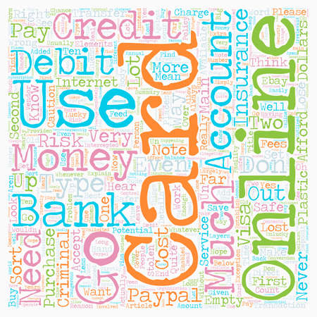 How to use a credit card online safely text background wordcloud concept Illustration