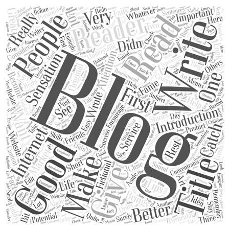 sensation: How to Write Good Blogs That Will Make You an Internet Sensation Word Cloud Concept