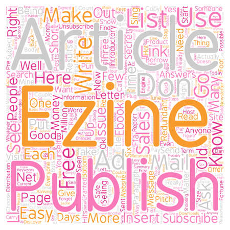 I ll Show You Mine How To Start Your Own eZine text background wordcloud concept