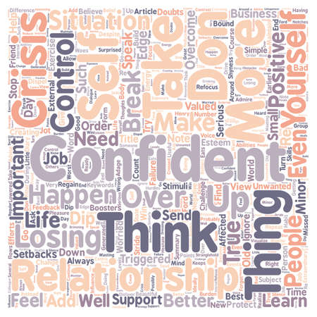happens: How To Overcome A Confidence Crisis text background wordcloud concept