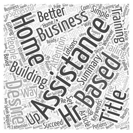 How Would You Like  HR Training and Assistance in Building Your Home Based Business Word Cloud Concept