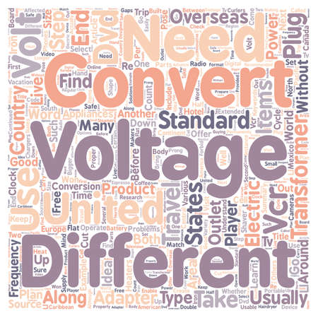 How to Select a Voltage Converter for Your Next Trip Overseas text background wordcloud concept.
