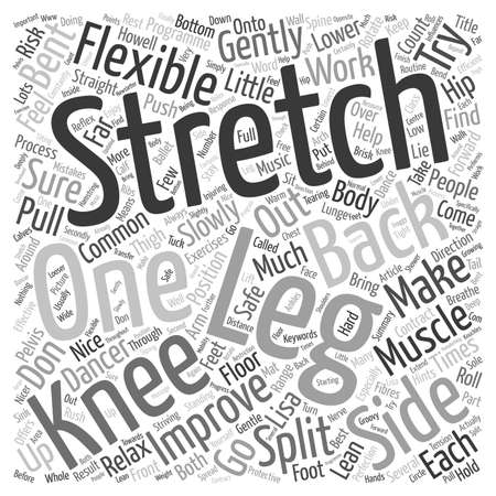How to improve your flexibility safely in to the splits text background wordcloud concept