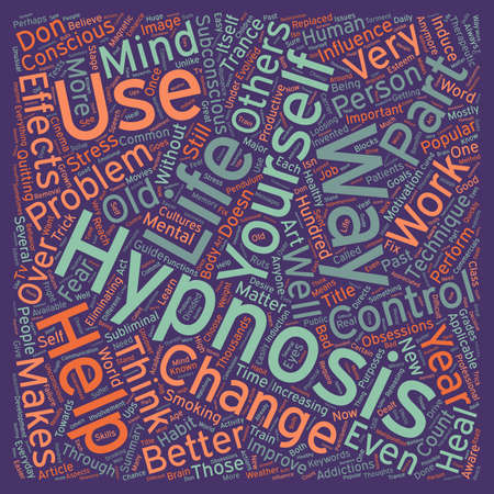 heal new year: Hypnosis a part of life text background wordcloud concept
