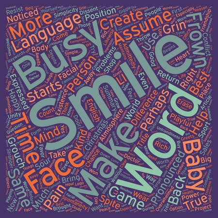 grouch: How To Use The Power Of A Smile text background wordcloud concept Illustration