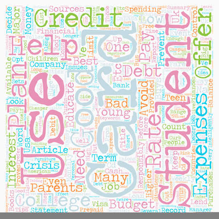 financially: How Will Student Credit Cards Help My Teen text background wordcloud concept
