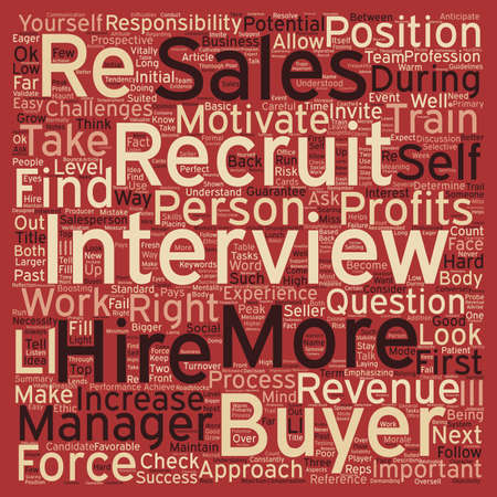 larger: Increase Revenues with a Bigger Sales Force text background wordcloud concept