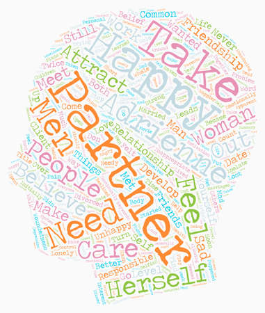 believes: I Need A Partner To Be Happy text background wordcloud concept Illustration