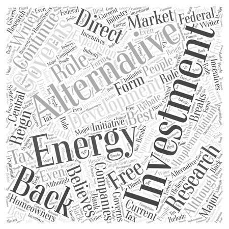 homeowners: Investment into Alternative Energy Research and Development Word Cloud Concept