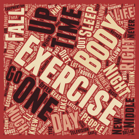 It s My Body I ll Exercise It If I Have To text background wordcloud concept Illustration