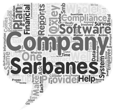 compliant: Is Your Business Compliant With Sarbanes Oxley Standards text background wordcloud concept