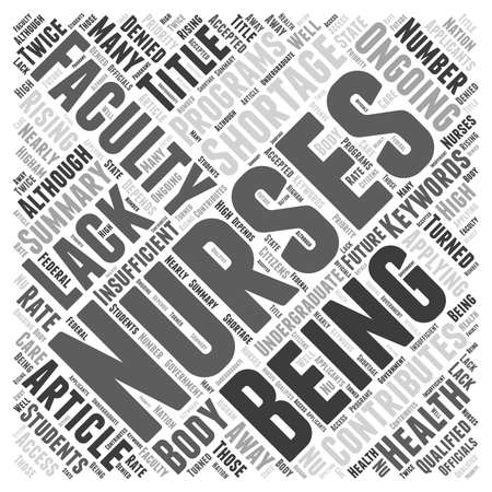 ongoing: Lack of Faculty Contributes To Ongoing Nursing Shortage Word Cloud Concept