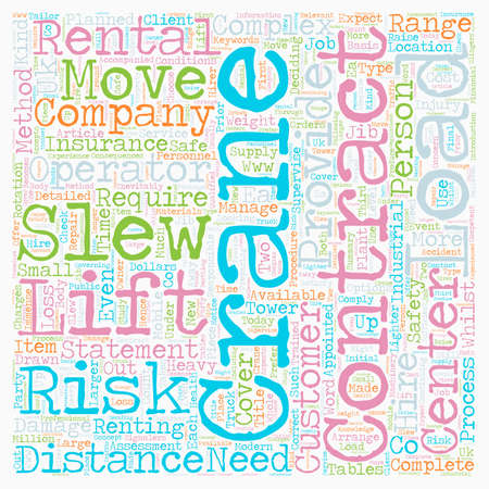 Need A Crane Rental Or Contract Lift text background wordcloud concept Ilustração