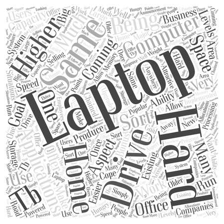 Laptops Coming With TB Hard Drives Word Cloud Concept