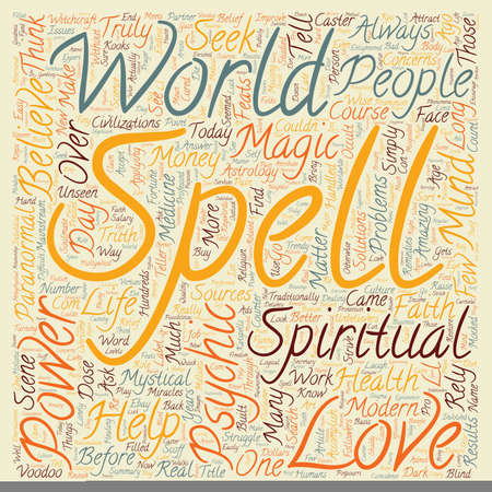 Mystical Or Mind Over Matter The Truth About Magic Spells text background wordcloud concept