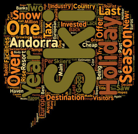 New Cash For 2008 Andorra Ski Holidays text background wordcloud concept
