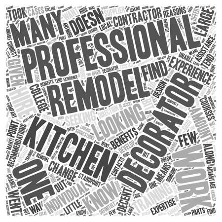 seeking assistance: Remodeling Your Kitchen Should You Hire a Decorator Word Cloud Concept Illustration