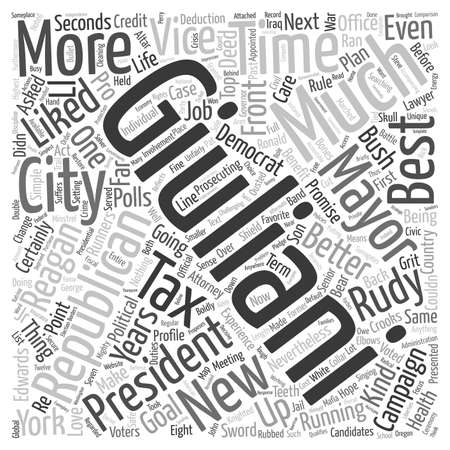 ronald reagan: Rudy Giuliani A Political Profile text background wordcloud concept Illustration