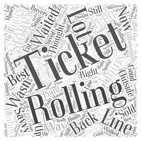 waited: rolling stones tickets Word Cloud Concept Illustration
