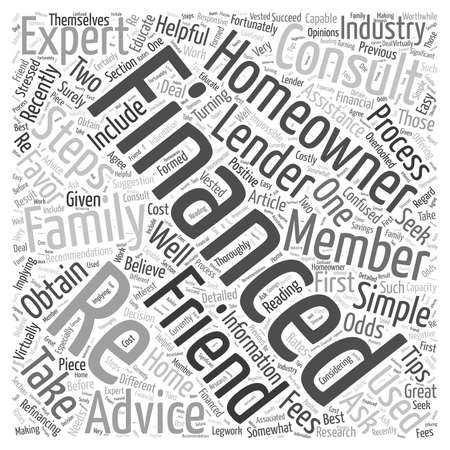 refinancing: Seek Recommendations When Re Financing Word Cloud Concept