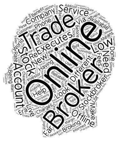 Should You Choose An Online Broker Or An Offline One text background wordcloud concept