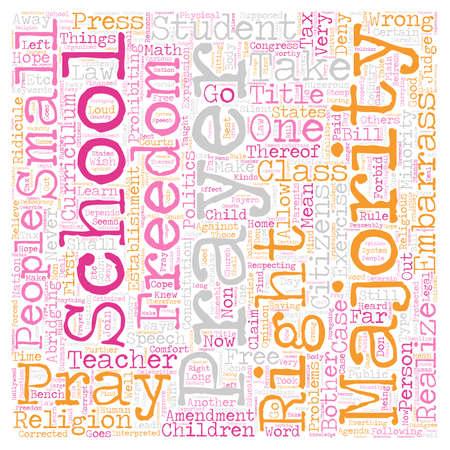 school bills: School Prayer Right Or Wrong text background wordcloud concept