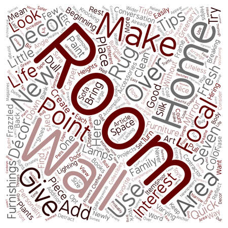 d cor: Seven Home Decor Quick Make Over Tips text background wordcloud concept