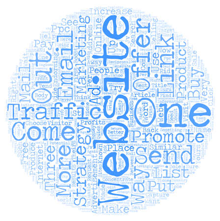 Strategies That Will Boost Your Website Traffic Right Away text background wordcloud concept Illustration