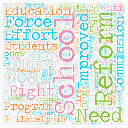 School Reform Is Hot Topic For Philadelphia Schools text background wordcloud concept Ilustrace
